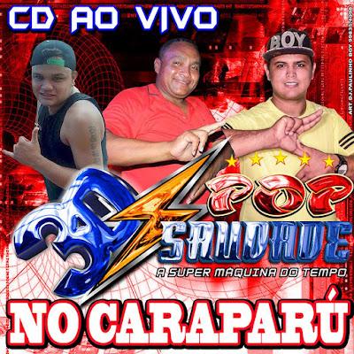 CD POP SAUDADE 3D - CARAPARU PARTE 01 AO VIVO 24.09.16 - AO VIVO DJ.WALDINHO