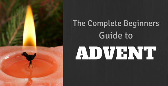 The Complete Beginners Guide to Advent