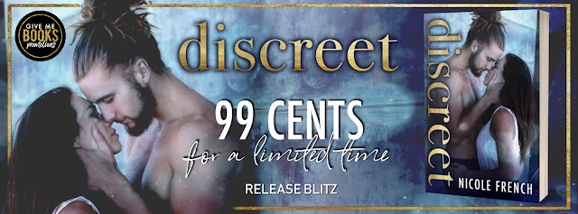 DISCREET by Nicole French @nfrenchauthor @GiveMeBooksBlog #NewRelease #NowAvailable #Review #Excerpt #TheUnratedBookshelf