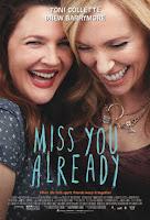 Miss You Already (2015) online y gratis