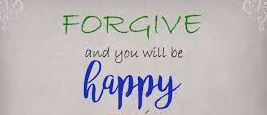 How to Forgive and Live a Happy Life