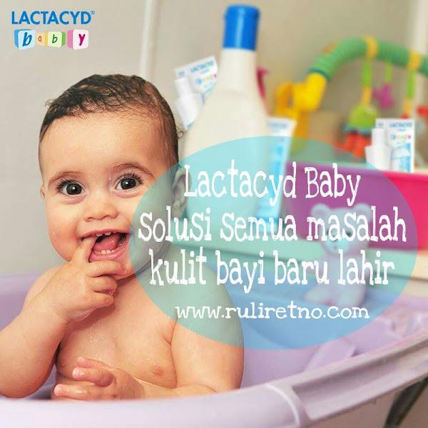 Lactacyd Baby, solusi semua masalah kulit bayi baru lahir