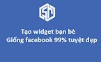 Tạo widget bạn bè giống facebook tuyệt đẹp