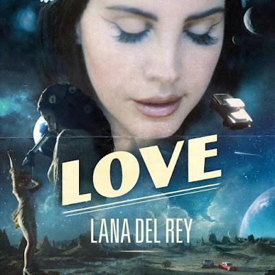 Arti Lirik Lagu Love - Lana Del Rey