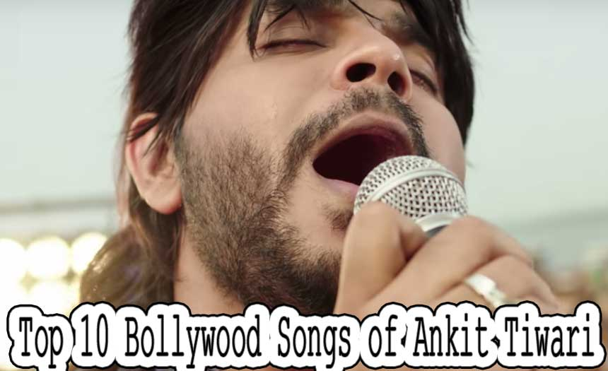 Top 10 Most Popular Bollywood Singers of 2017 - Ankit Tiwari
