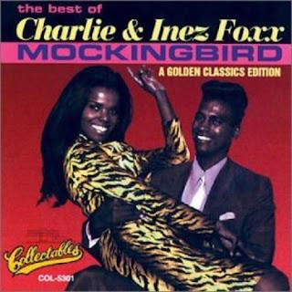 Inez & Charlie Foxx - Mockingbird on Mockingbird (1963)