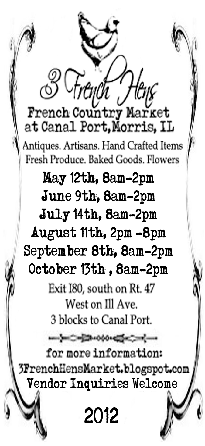 3 French Hens Market: 2011 Dates!