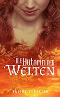 https://www.amazon.de/Die-Hüterin-Welten-Sabine-Schulter-ebook/dp/B01DNLJ6PC