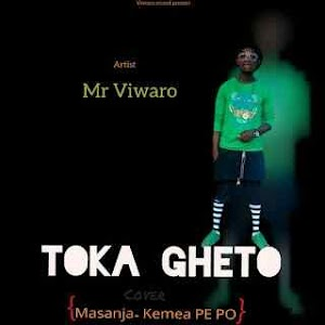 Download Mp3 | Mr Viwaro - Toka Geto