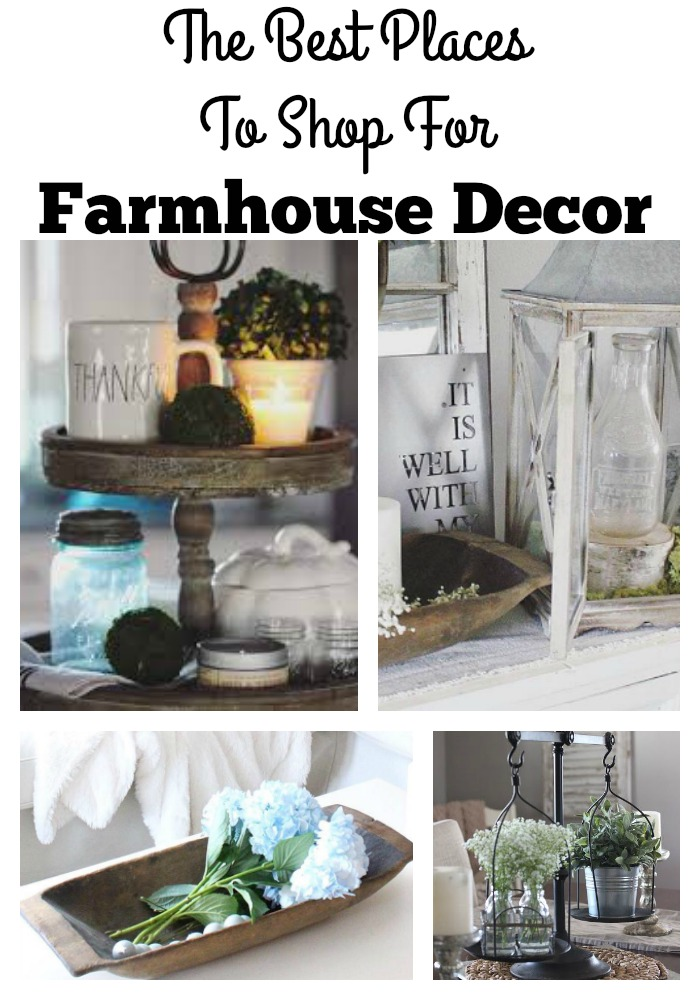 Favorite Places To Shop For Farmhouse Style Decor The