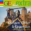 Burgen, Ritter & Legenden