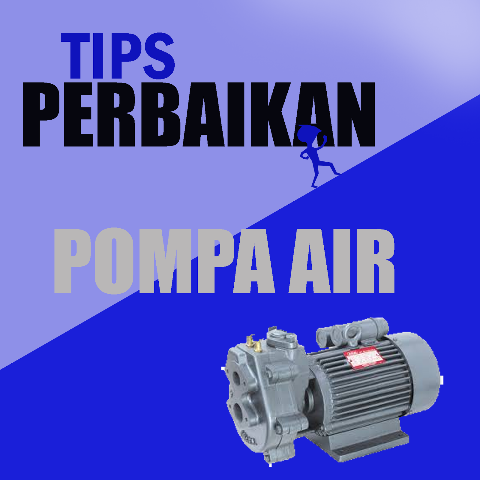 Pompa Air Rusak Tuntaskan Dengan 8 Tips Perbaikan Pompa Air Sampai Berfungsi Kembali Part 2 Wijdan Kelistrikan