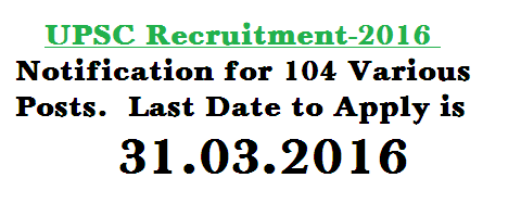 UPSC Recruitment 2016 for 104 Various Posts 11 Mar 2016 Union Public Service Commission (UPSC) invited applications for recruitment to the posts of Economic Officer Examiner of Trade Marks & Geographical Indications Managers (Mail Motor Service) Senior Scientific Officer Grade-II Specialist Grade-III-Assistant Professors Assistant Director Deputy Mineral Economist (Intelligence) Assistant Executive Engineers Assistant Director Grade-II (Technical) Lecturer in Mathematics and English.  http://www.paatashaala.in/2016/03/upsc-recruitment-2016-notification-for-104-various-posts.html