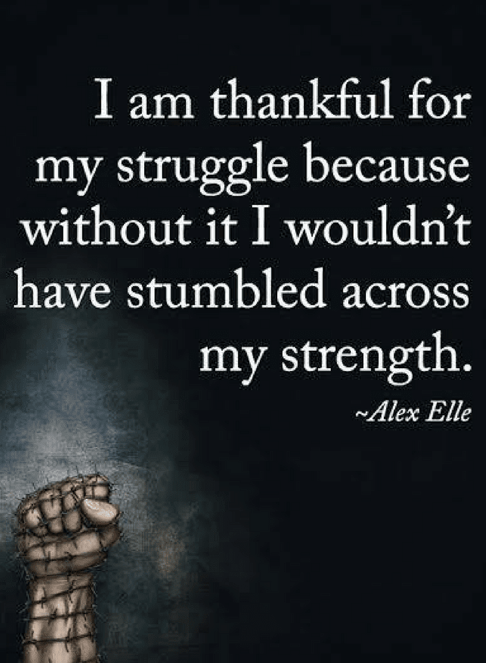 Struggles Quotes, Strength Quotes, Alex Elle Quotes,