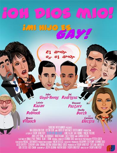 Ver ¡Oh, Dios mío! ¡Mi hijo es gay! (2009) Online