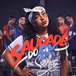 Baixar MC Sara - Saudade Do Ex MP3