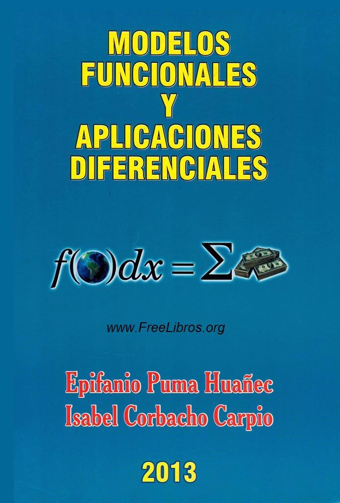 Modelos funcionales y aplicaciones diferenciales – Epifanio Puma
