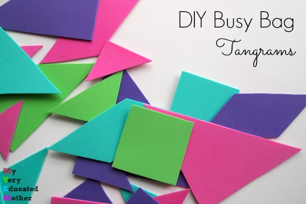 Tangram Busy Bags introduce kids to geometric ideas and problem solving...and did I mention they're fun!