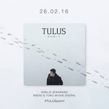 [Review] TULUS - Pamit (Official Music Video): Pamit, tapi tidak pamit..