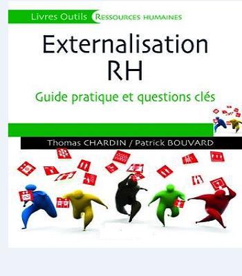 Externalisation des RH Guide pratique et questions clés PDF