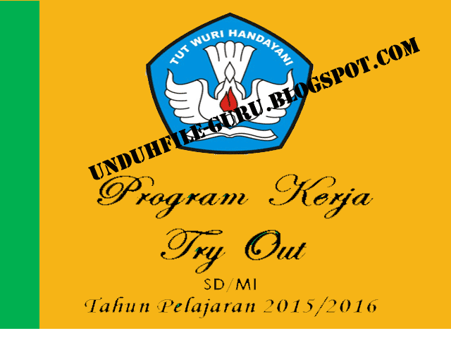 Contoh Program Kerja Try Out ( TO ) Tahun 2015-2016