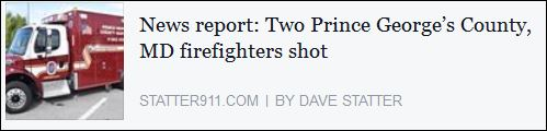 http://www.statter911.com/2016/04/15/two-maryland-firefighters-seriously-injured-shooting-incident/
