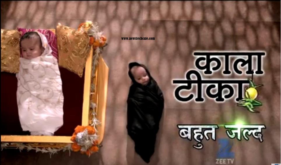 Kaala Teeka' ZeeTv Upcoming Show Wiki Story ,Promo ,Starcast ,Title