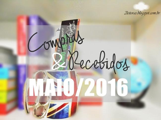 Compras e recebidos de maio/2016