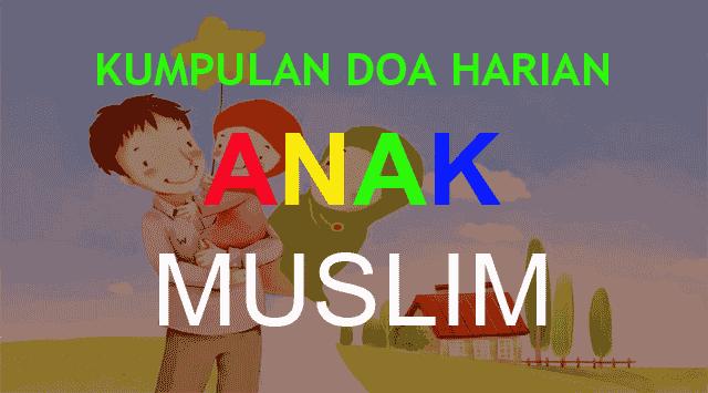 Kumpulan Doa Harian untuk Anak Muslim MP3