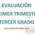 EVALUACIÓN PRIMER TRIMESTRE 3° PRIMARIA CICLO ESCOLAR 2018-2019.