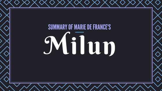Milun- The Lais of Marie de France- Sumamry