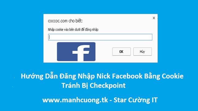 Hướng Dẫn Đăng Nhập Nick Facebook Bằng Cookie Tránh Bị Checkpoint