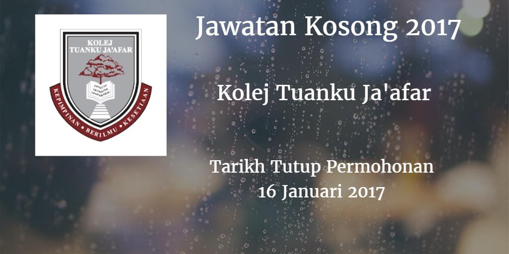 Jawatan Kosong Kolej Tuanku Ja'afar 16 Januari 2017