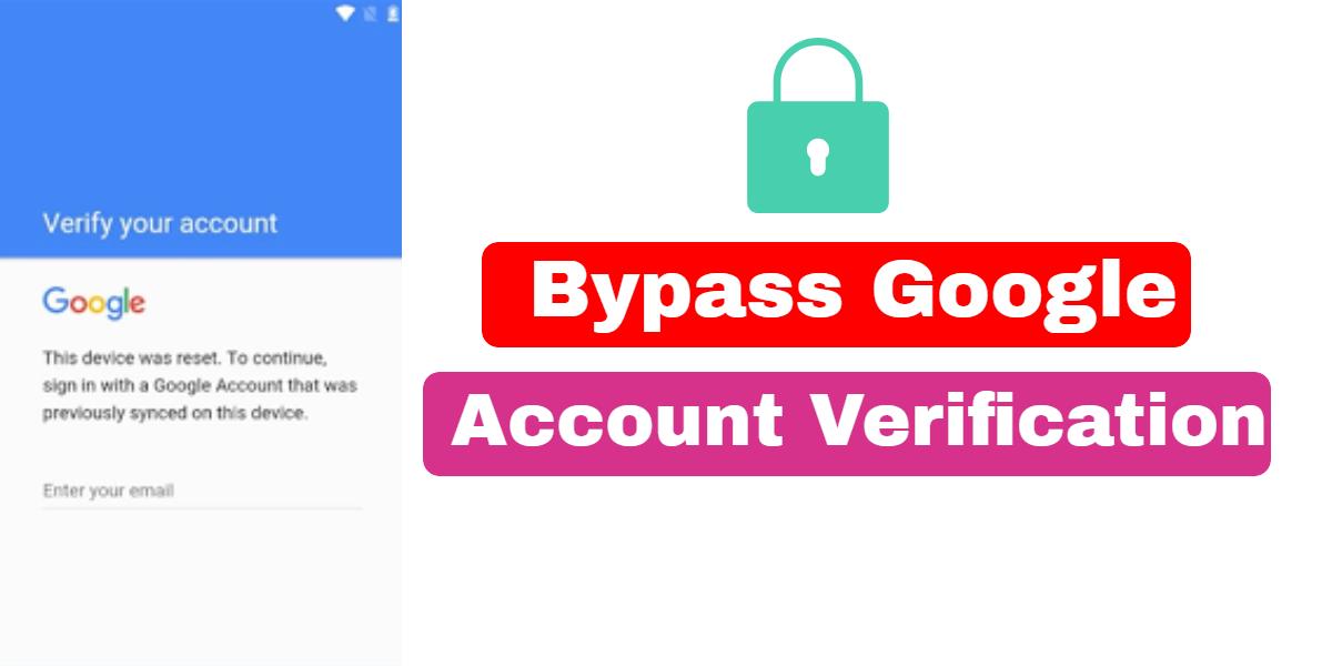 Bypass Google Account