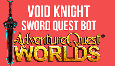 Void Knight Sword Quest Bot AQW