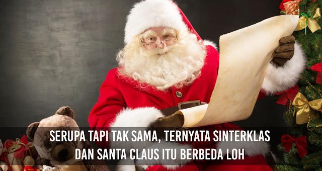 Serupa Tapi Tak Sama, Ternyata Sinterklas dan Santa Claus itu berbeda loh