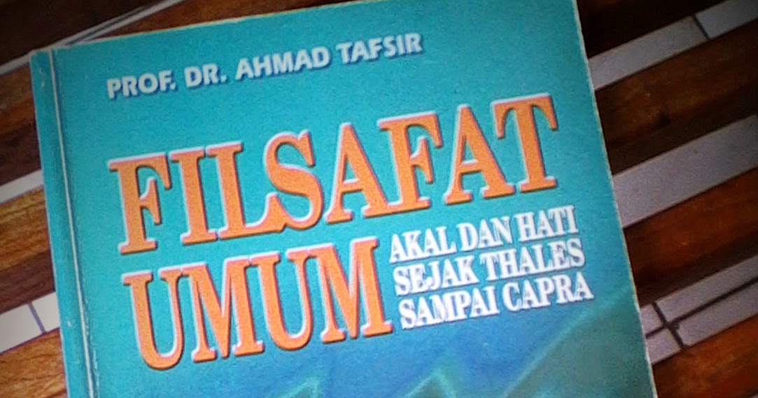 Filsafat Umum Ahmad Tafsir Ebook