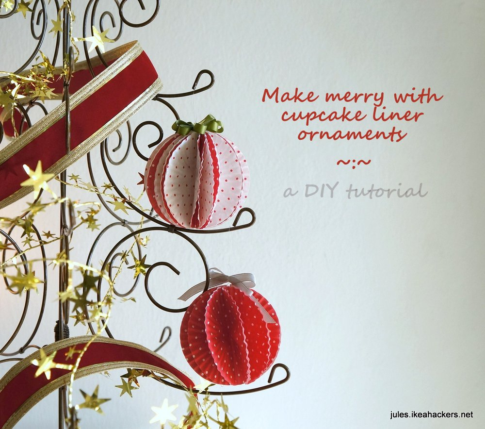 JULES BLOG: I made my Christmas ornaments from cupcake liners