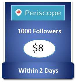 1000 buy Periscope Followers