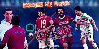 PES 2013 DANGER-Patch V.2 2018