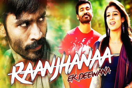 Raajhanaa Ek Deewana 2015 Hindi Dubbed Movie Download