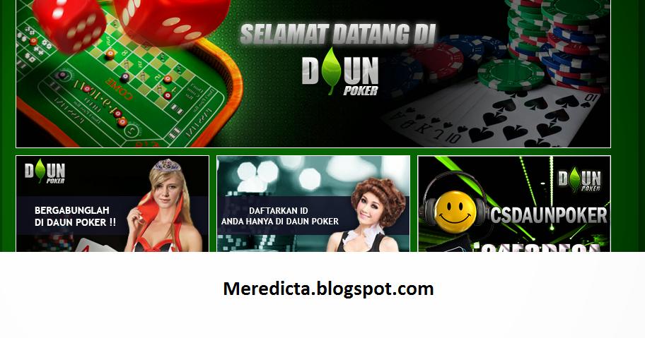 DAUNPKR.COM AGEN POKER DOMINO ONLINE INDONESIA TERBAIK