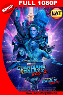 Guardianes De La Galaxia Vol. 2 (2017) [IMAX Edition] Latino Full HD BDRip 1080p - 2017