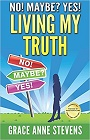 https://www.amazon.com/No-Maybe-Yes-Living-Truth/dp/0986300306