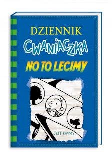 """""""Dziennik Cwaniaczka. No to lecimy"""" Jeff Kinney  - recenzja"""