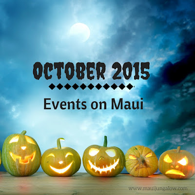 October 2015 Maui Events At A Glance