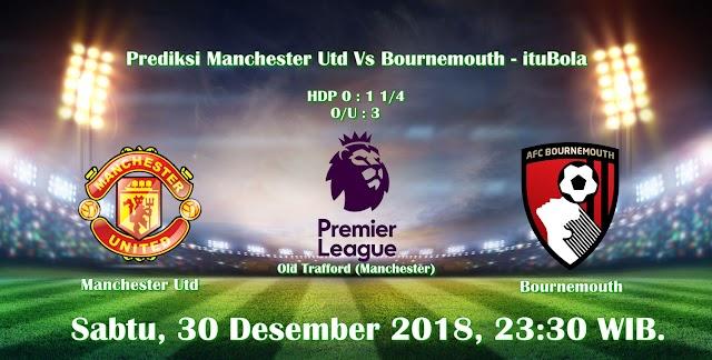 Prediksi Manchester Utd Vs Bournemouth - ituBola