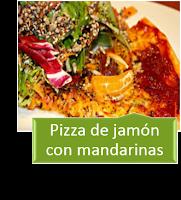 PIZZA DE JAMÓN CON MANDARINAS