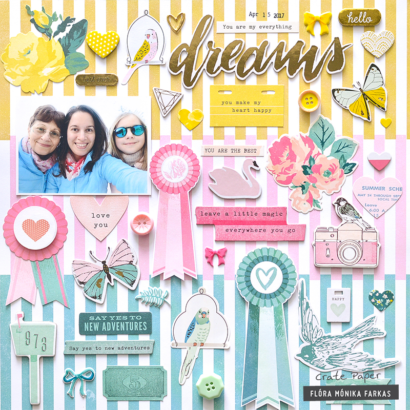 Mothers and daughters scrapbook layout created with Crate Paper Maggie Holmes Chasing Dreams collection. | by floramfarkas