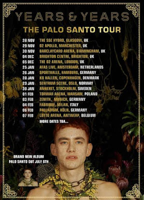 YEARS & YEARS announce massive UK arena + Europe  tour  + New album Palo Santo  out July 6th
